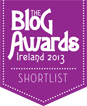 The Blog Awards Ireland 2013 - Shortlist