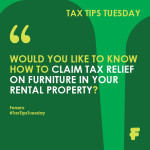 WOULD YOU LIKE TO KNOW HOW TO CLAIM TAX RELIEF ON FURNITURE IN YOUR RENTAL PROPERTY?