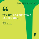 Tax Tips Tuesday First Time Landlords