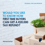 Tax refunds worth €20,000 to fund deposits for First Time Buyers